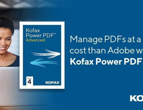 Kofax Power PDF 4 is Here